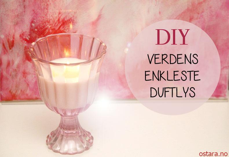 DIY: Lag ditt eget duftlys